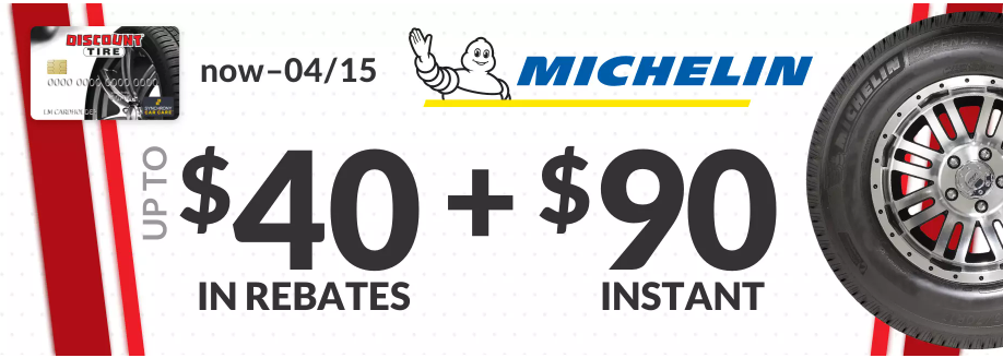 Michelin tire rebate for April 2021 with Discount Tire Direct